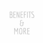 Benefits & More