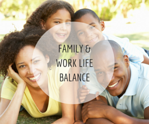 Family & Work Life Balance