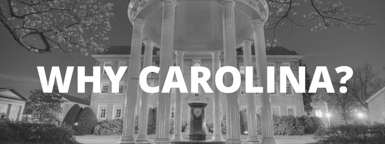 Why Carolina?