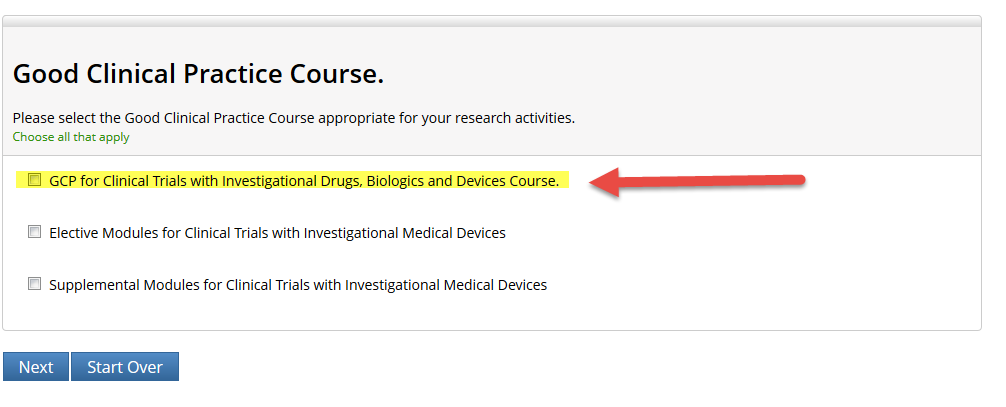 Screenshot with 'GCP for Clinical Trials with Investigational Drugs, Biologics and Devices Course' highlighted. Red arrows point to the course title and to the 'Next' button.