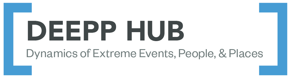 DEEPP Hub: Dynamics of Extreme Events, People, and Places