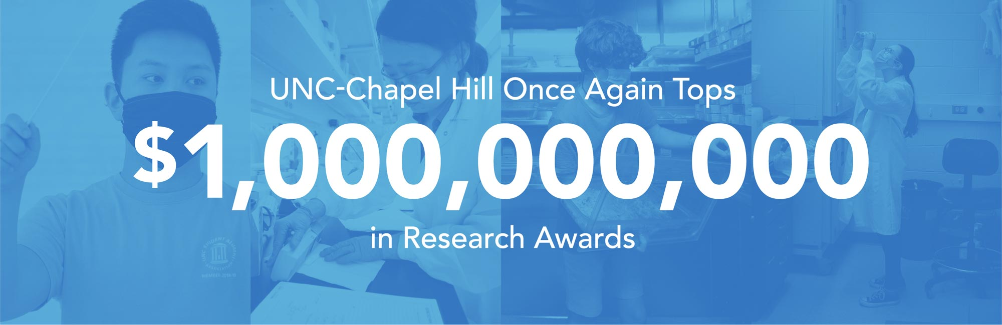 UNC-Chapel Hill Once Again Tops One Billion Dollars in Research Awards